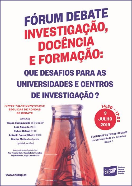 Fórum Debate na Universidade de Coimbra sobre investigação,docência, e formação
